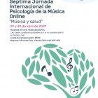"""SÉPTIMA JORNADA INTERNACIONAL DE PSICOLOGÍA DE LA MÚSICA ONLINE """"Música y Salud"""""""